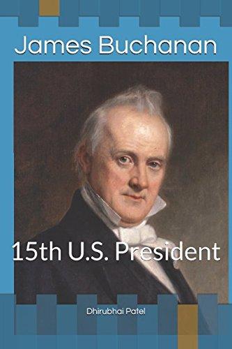 James Buchanan: 15th U.S. President PDF