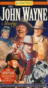 John Wayne Story:Later Years VHS