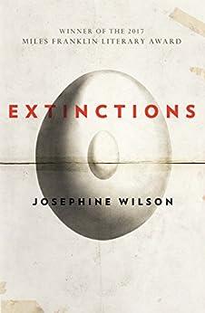 Extinctions by [Wilson, Josephine]