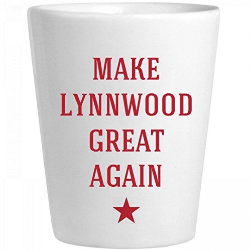 Make Lynnwood Great Again: Ceramic Shot - Lynnwood Glass