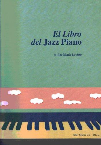 LEVINE Mark - El Piano de Jazz (Metodo) para Piano (Ed.Español)
