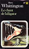 Le chant de l'alligator par Whittington