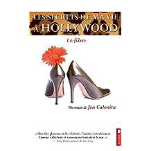 Les secrets de ma vie à Hollywood, tome 2 - Le film