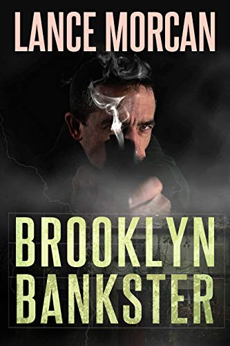 Brooklyn Bankster by [Morcan, Lance]