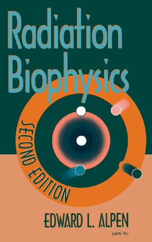 Radiation Biophysics, Second Edition (Radiation Exposure compare prices)