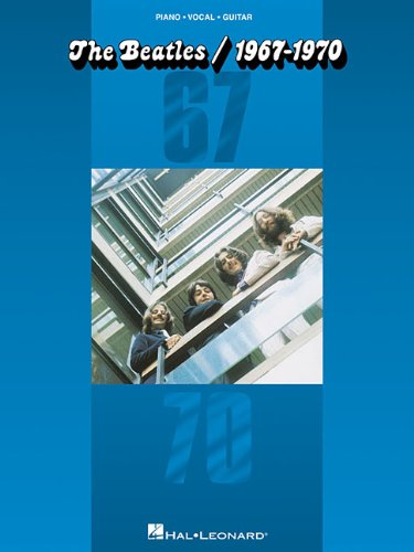The Beatles, 1967-1970: Piano * Vocal * Guitar pdf epub