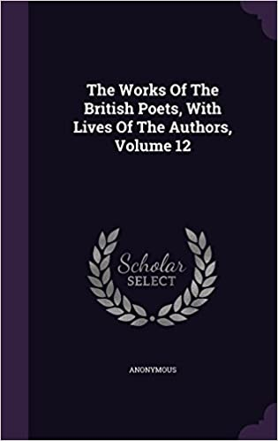 Book The Works Of The British Poets, With Lives Of The Authors, Volume 12