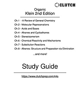 Study Guide for Organic Chemistry, 2nd Edition, by Klein