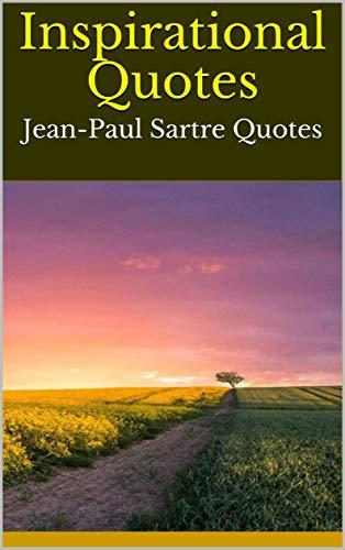 Amazoncom Inspirational Quotes Jean Paul Sartre Quotes