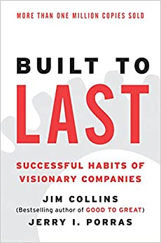 image for Built to Last: Successful Habits of Visionary Companies (Harper Business Essentials)