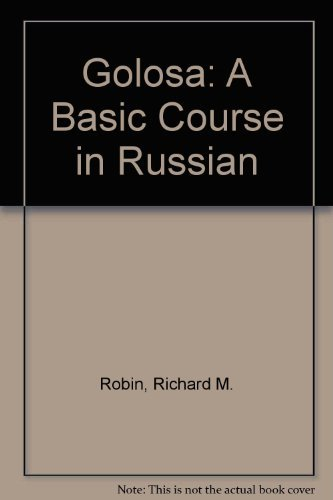 Golosa: A Basic Course in Russian (English and Russian Edition)