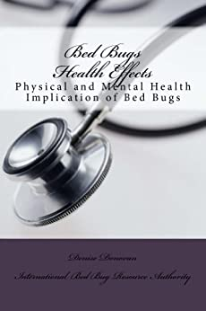 Bed Bugs Health Effects (The Bed Bug Chronicles Book 6) by [Donovan, Denise]