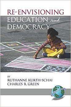 La Libreria Descargar Utorrent Re-envisioning Education And Democracy Novedades PDF Gratis