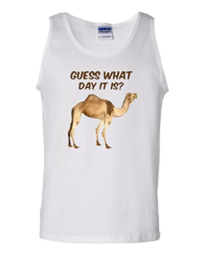 Guess What Day It Is Hump Day DT Adult Tank Top (Medium, White)