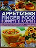 Appetizers Finger Food Buffets and Parties, Bridget Jones, 0681186666