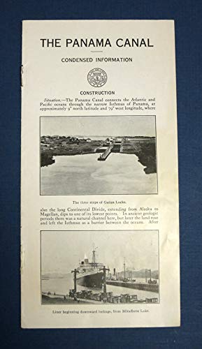 The PANAMA CANAL. Condensed Information (Seal Of The Canal Zone Isthmus Of Panama)