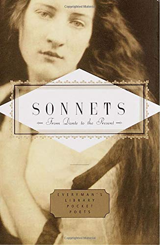 Download Sonnets: From Dante to the Present (Everyman's Library Pocket Poets Series) PDF