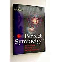Perfect Symmetry: The Accidental Discovery of Buckminsterfullerene by Baggott Jim (1995-01-05) Hardcover