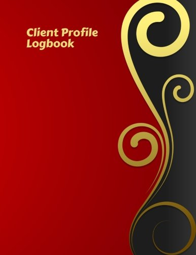 Client Profile Logbook: Customer...