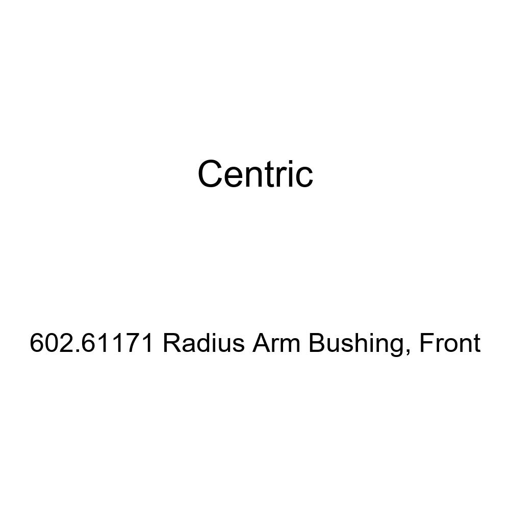 Centric 602.61171 Radius Arm Bushing, Front by Centric