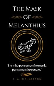 The Mask of Melanthius (Tales of Valhanor Book 3)