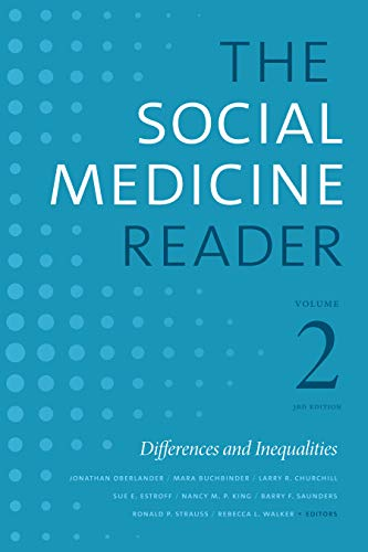 The Social Medicine Reader, Volume II, Third Edition: Differences and Inequalities (Volume 2)