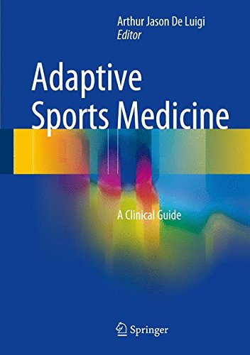 Adaptive Sports Medicine: A Clinical Guide