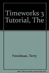 The Timeworks 3 Tutorial