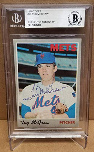 TUG MCGRAW 1970 TOPPS #26 D.04 NEW YORK METS SIGNED CARD BECKETT AUTHENTIC AUTOGRAPH
