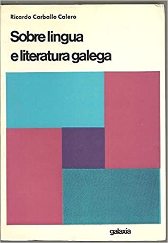 SOBRE LENGUA E LITERATURA GALEGA.: Amazon.es: CARBALLO CALERO ...