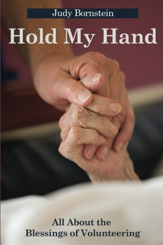 Download Hold My Hand: All About the Blessings of Volunteering PDF