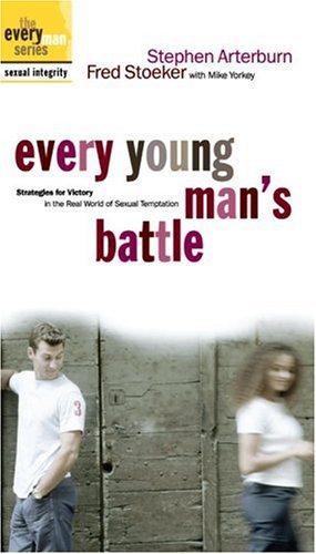 Every Young Mans Battle: Strategies for Victory in the Real World of Sexual Temptation [VHS]
