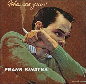 CD : Frank Sinatra - Where Are You (Remastered)
