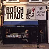 Counter Culture: Rough Trade Shops (2002)