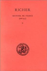 Histoire de France. Tome 2 : 954-995 par  Richer