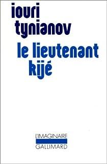Le lieutenant Kijé et autres nouvelles par Tynianov