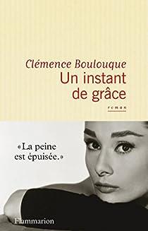 Un instant de grâce par Boulouque