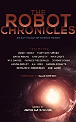 The Robot Chronicles (The Future Chronicles Book 1)