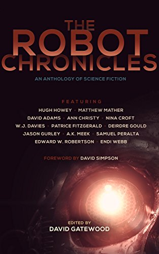 The Android Chronicles (The Future Chronicles)