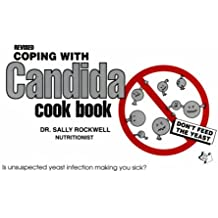 Coping With Candida Cookbook