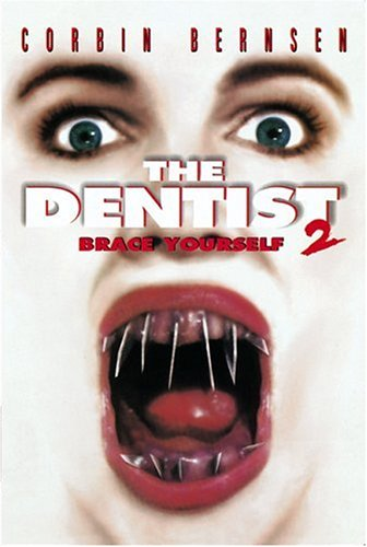 (The Dentist 2: Brace Yourself)