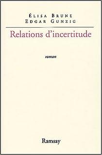 Relations d'incertitude par Brune