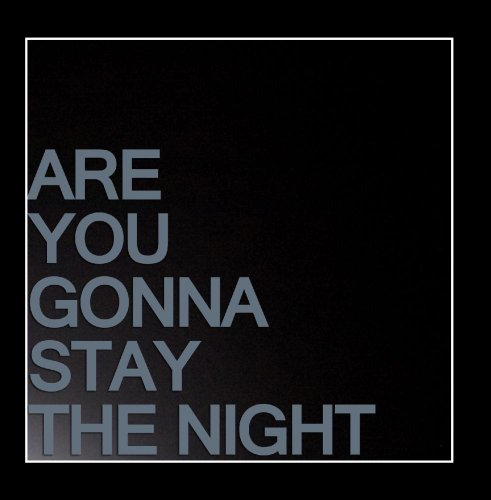 Are You Gonna Stay The Night (Zedd & feat. Hayley Williams Zed Cover)]()