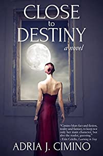 Close To Destiny by Adria J. Cimino ebook deal