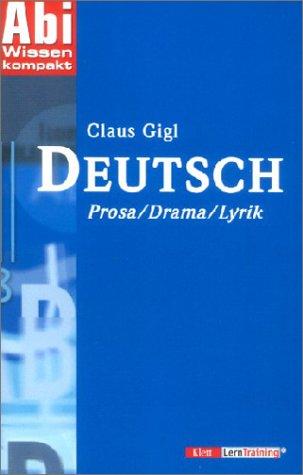 Deutsch Prosa/Drama/Lyrik