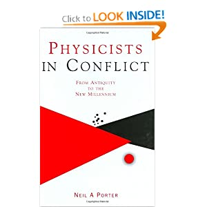 Physicists in conflict Neil A. Porter
