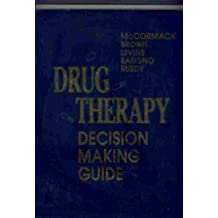 Drug Therapy Decision Making Guide, 1e