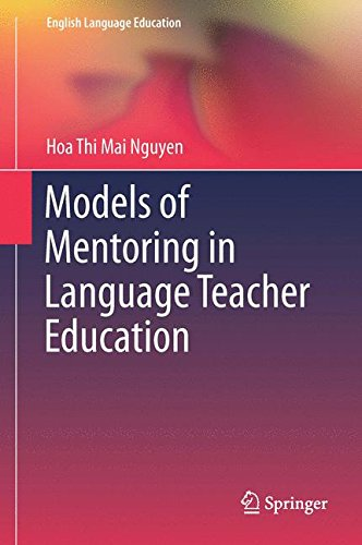 Models of Mentoring in Language Teacher Education (English Language Education) by Ingramcontent
