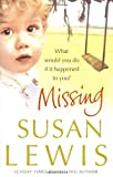 Missing [by Susan Lewis], Susan Lewis, 0434014591