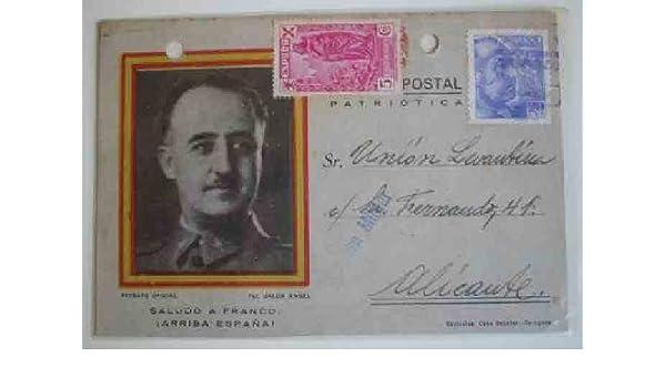 TARJETA POSTAL Patriótica - Saludo a Franco. Arriba España. CENSURA MILITAR. 1939: Amazon.es: Sin autor: Libros